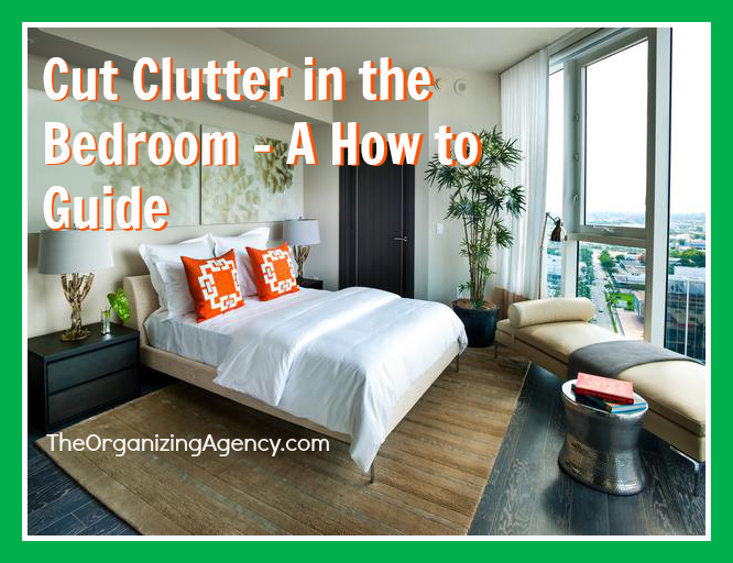 Cut Clutter In The Bedroom A How To Guide